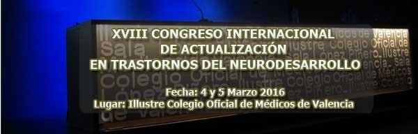 XVIII CONGRESO INTERNACIONAL DE ACTUALIZACIÓN EN TRASTORNOS DEL NEURODESARROLLO